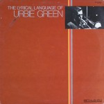 The Lyrical Language of Urbie Green