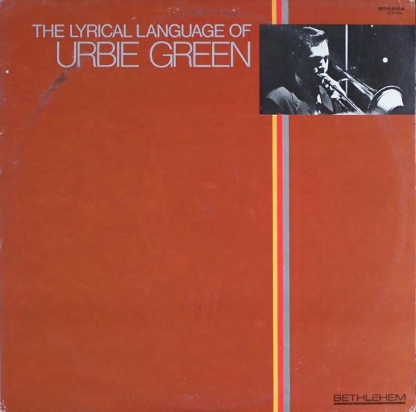 The Lyrical Language of Urbie Green